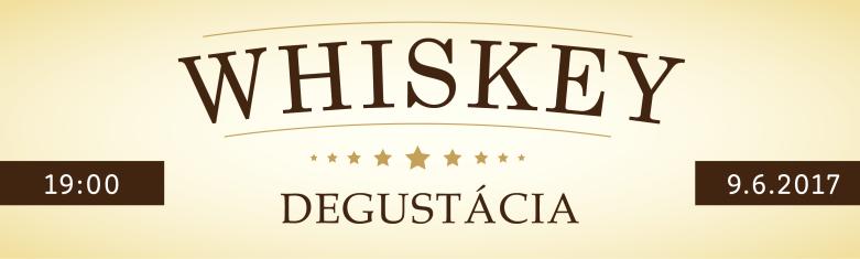 Degustácia whiskey 9.6.2017 banner
